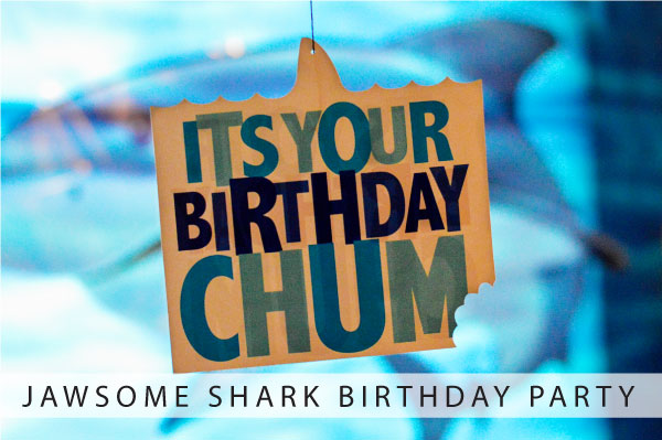 Jawsome Shark Birthday Party // Part 1