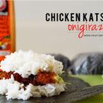 Chicken Katsu Onigirazu • チキンカツおにぎらず
